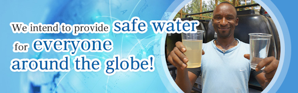 We intend to provide safe water for the needed around the globe!